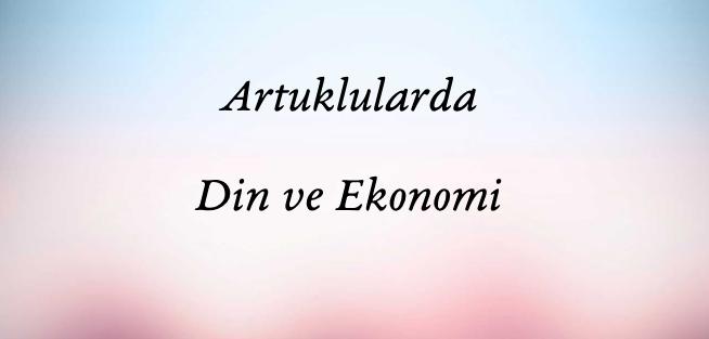 Artuklularda Din ve Ekonomi